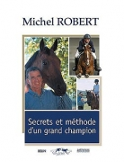 Secrets et Méthodes d'un Grand Champion