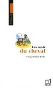 Les Mots Du Cheval